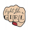 "Купить значок кулак ""Fight like a Girl""  30 х 30 мм на одежду в Минске"